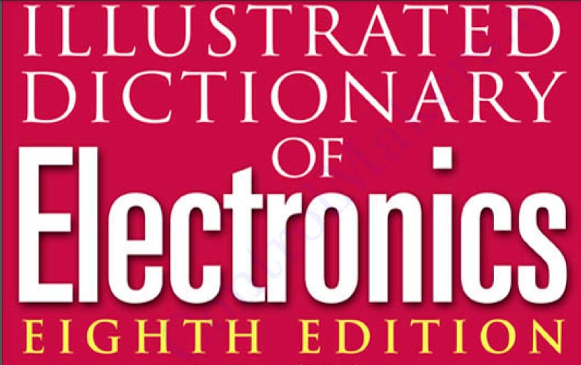 Illustrated Dictionary Of Electronics 2001 ControlMakers (2)
